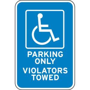 "Handicap Parking Signs - ""Only Violators Towed"""