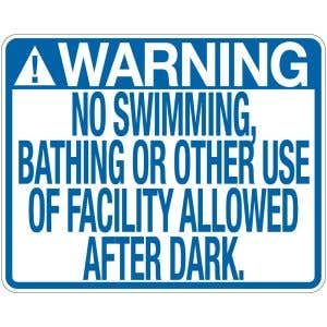 """Pool Sign - """"No Swimming After Dark"""""""