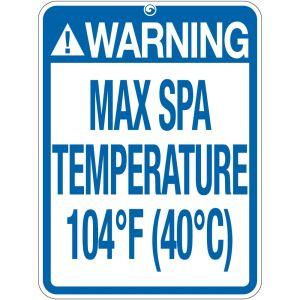 "Pool Sign - ""Max Spa Temperature"""