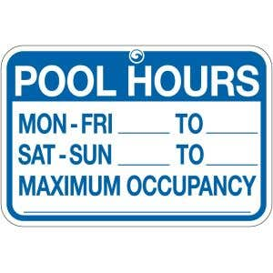 """Pool Sign - """"Pool Hours and Occupancy"""""""