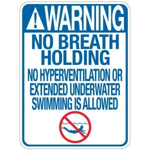 """Pool Sign - """"No Breath Holding"""""""