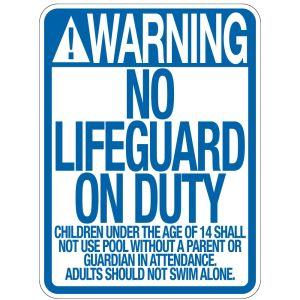 """Pool Sign - """"No Lifeguard"""" - California"""