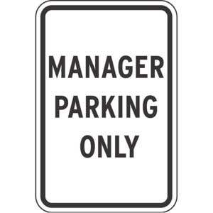 """Parking Signs - """"Manager Parking Only"""""""
