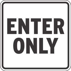 Enter Only Signs