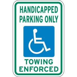 "Handicap Parking Signs - ""Towing Enforced"" Green"