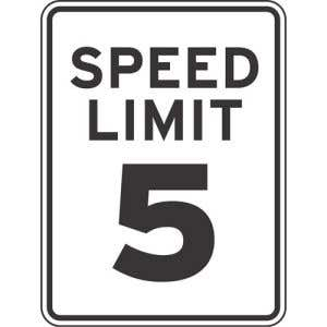 """Speed Limit Sign - """"5 MPH"""" Reflective"""