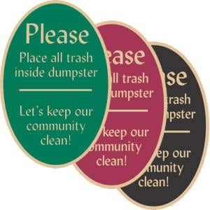 """Dumpster Rules Signs - """"Trash in Dumpster"""" Oval"""