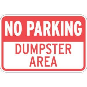 """Dumpster Rules Signs - """"No Parking"""""""