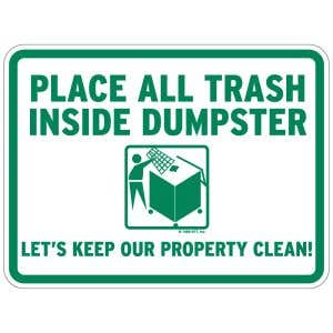 """Dumpster Rules Signs - """"Place All Trash Inside"""""""