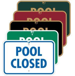 "Pool Signs - ""Pool Closed"""