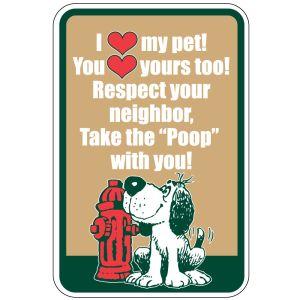 "Pet Waste Sign - ""I Love My Pet"""