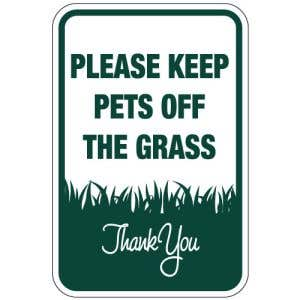 """Pet Area Sign - """"Please Keep Pets Off The Grass"""""""