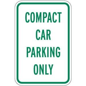 """Parking Signs - """"Compact Car Parking Only"""""""