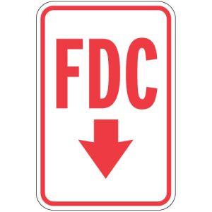 "Fire Lane Signs - ""FDC"" Down Arrow"