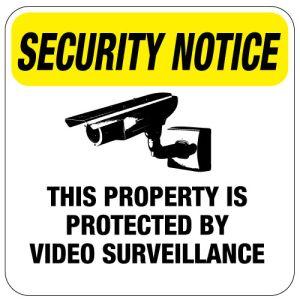 """Surveillance Camera Signs - """"Security Notice"""""""