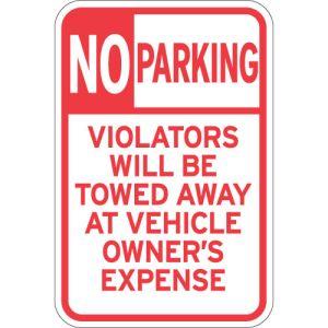 "No Parking Signs - ""Violators Will be Towed Away"""