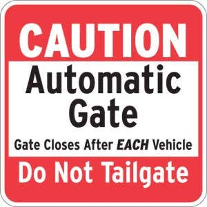 """Automatic Gate Signs - """"Caution Automatic Gate"""""""
