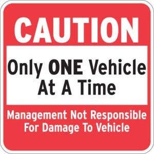 """Automatic Gate Signs - """"One Vehicle at a Time"""""""