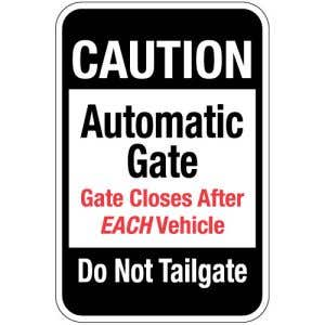 """Automatic Gate Signs - """"Do Not Tailgate"""" Vertical"""