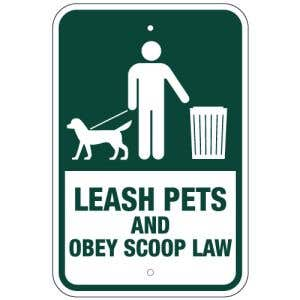 """Pet Waste Sign - """"Leash Pets and Scoop Law"""""""