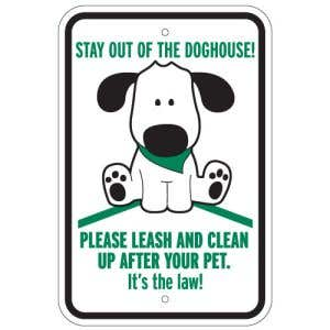 """Pet Waste Sign - """"Stay Out of the Dog House"""""""