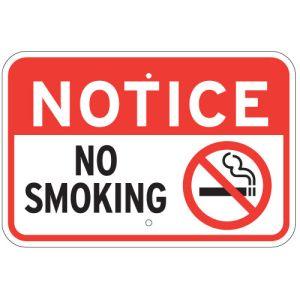 """No Smoking Signs - """"Notice No Smoking"""""""