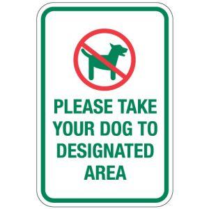 "Pet Area Sign - ""Take Your Dog to Designated Area"""