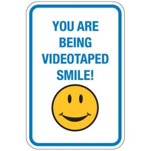 """Surveillance Signs - """"You're Being Videotaped"""""""