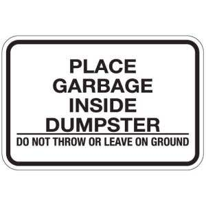 """Dumpster Rules Signs - """"Do Not Throw or Leave"""""""