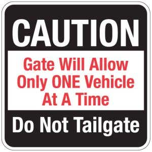 """Automatic Gate Signs - """"Do Not Tailgate"""""""