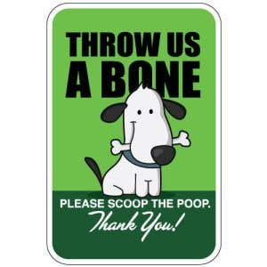 "Pet Waste Sign - ""Throw Us a Bone"""