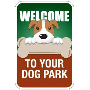 """Dog Park Sign - """"Welcome"""" Dog with Bone"""