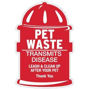 Pet Waste Sign - Die-Cut Fire Hydrant