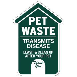 Pet Waste Sign - Die-Cut Dog House
